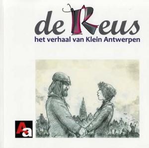 De Reus - Het verhaal van Klein Antwerpen